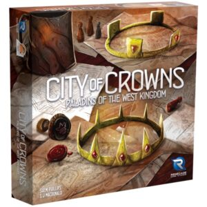 Paladins of the West Kingdom City of Crowns